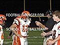 footballmanger for lamar highschool    BahVideo.com