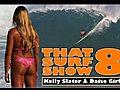 That Surf Show 8 | BahVideo.com