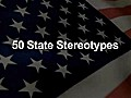 50 State Stereotypes In 2 Minutes | BahVideo.com