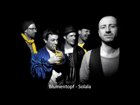 Blumentopf - Solala | BahVideo.com