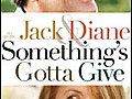 Something s Gotta Give 2003  | BahVideo.com