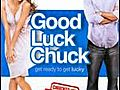 Good Luck Chuck | BahVideo.com