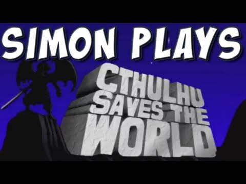 Simon Plays Cthulhu Saves the World  | BahVideo.com