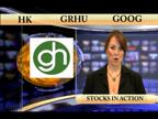HK GOOG GRHU CRWENewswire Stocks In Action | BahVideo.com