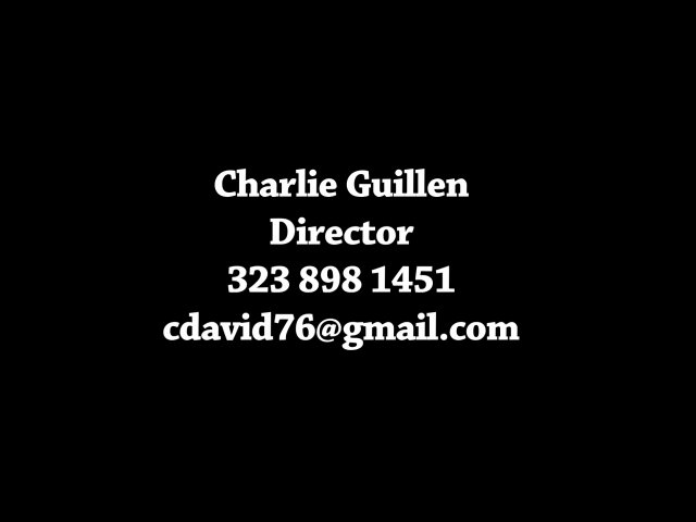 Charles Guillen Director Drama Comedy and    BahVideo.com