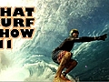 That Surf Show 11   BahVideo.com