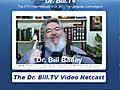 Dr Bill - The Computer Curmudgeon - 191  | BahVideo.com