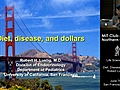 Diet Disease and Dollars - Robert Lustig    BahVideo.com