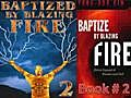Book TWO Baptized by Blazing Fire Intensive  | BahVideo.com